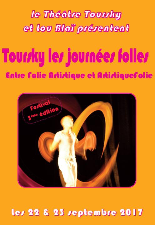 """HANDICAP ET ART :  22 et 23 SEPTEMBRE : le Théâtre Toursky et Lou Blaï  présentent """"Toursky les journées folles"""""""